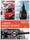 London Budget Getaway