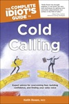 The Complete Idiots Guide To Cold Calling