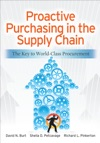 Proactive Purchasing In The Supply Chain The Key To World-Class Procurement