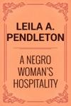 A Negro Womans Hospitality