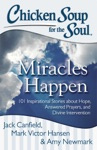 Chicken Soup For The Soul Miracles Happen