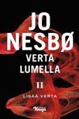 Jo Nesbø - Verta lumella II - Lisää verta artwork
