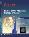 Cancer Principles  Practice Of Oncology Primer Of The Molecular Biology Of Cancer Second Edition