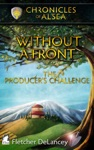 Without A Front - The Producers Challenge