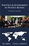 Politics And Economics In Putins Russia Global Challenges