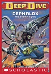Deep Dive 1 Cephalox The Cyber Squid