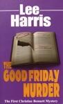 The Good Friday Murder