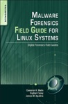 Malware Forensics Field Guide For Linux Systems