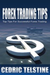 Forex Trading Tips Top Tips For Successful Forex Trading