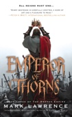 Emperor of Thorns - Mark Lawrence Cover Art