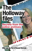 The Holloway Files