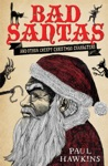 Bad Santas Disquieting Winter Folk Tales For Grown-Ups