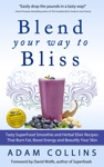 Blend Your Way To Bliss