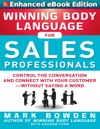 Winning Body Language For Sales Professionals   Control The Conversation And Connect With Your CustomerWithout Saying A Word