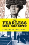 The Fearless Mrs Goodwin How New Yorks First Female Police Detective Cracked The Crime Of The Century