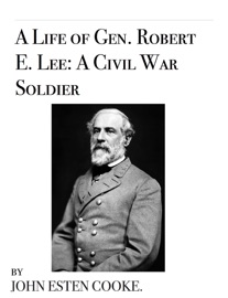 the life of robert e lee as a student and a soldier What great person did robert e lee admire all through his life he wanted to become a soldier students teachers about company press jobs.