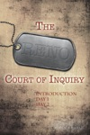 The Reno Court Of Inquiry Introduction Day One And Day Two