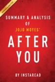 Summary & Analysis of Jojo Moyes' After You