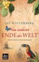 Vom anderen Ende der Welt von Liv Winterberg