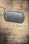 The Reno Court Of Inquiry Day Ten