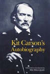 Kit Carsons Autobiography