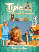 Tipie: Ferien am Meer (Kinderbuch & Audiobook)
