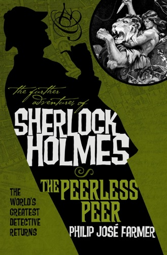 The Further Adventures of Sherlock Holmes The Peerless Peer