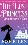 The Lost Princess In Destinys Call