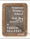A Dozen Decades At Sciennes Primary School - Part One