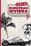 Lets Go European Riviera
