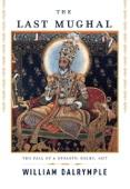 The Last Mughal - William Dalrymple Cover Art