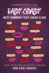 East Coast Most Commonly Used Urban Slang