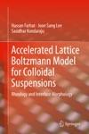 Accelerated Lattice Boltzmann Model For Colloidal Suspensions