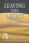 Leaving The Desert Embracing The Simplicity Of A Course In Miracles