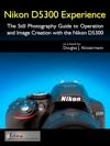 Nikon D5300 Experience