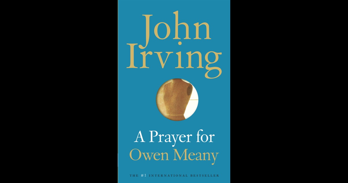 a literary analysis of a prayer for owen meany by john irving