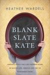 Blank Slate Kate Toronto Series 7