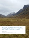 Geography By Rail England And Scotland