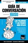 Gua De Conversacin Espaol-Ruso Y Vocabulario Temtico De 3000 Palabras