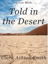 Told In The Desert