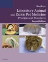 Laboratory Animal And Exotic Pet Medicine - E-Book