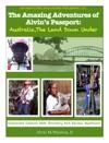 The Amazing Adventures Of Alvins Passport Australia