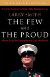 The Few And The Proud Marine Corps Drill Instructors In Their Own Words
