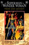 SupermanWonder Woman Whom Gods Destroy 1996 3