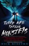 Three Men Seeking Monsters