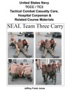 United States Navy TCCC  TC3 Tactical Combat Casualty Care  Hospital Corpsman   Related Course Materials