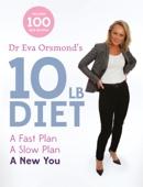 Dr Eva Orsmond's 10lb Diet