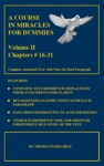 A Course In Miracles For Dummies Volume II -Text Chapters 16-31