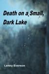 Death On A Small Dark Lake
