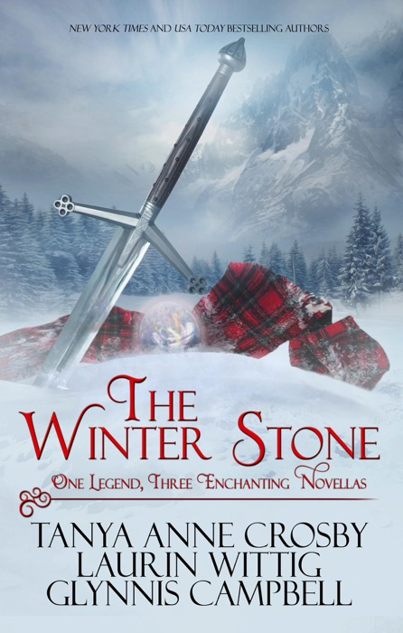 The Winter Stone Tanya Anne Crosby Laurin Wittig  Glynnis Campbell Book